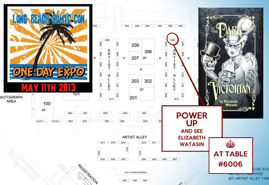 Long Beach Comic Expo! Find me at table #6006!